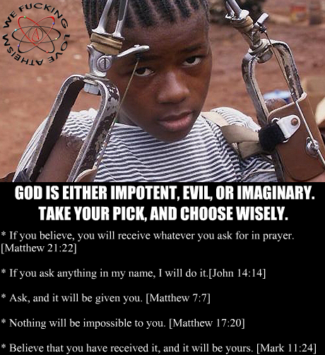 god is either impotent evil or imaginary